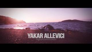 Yakar Allevici - By Your Side (Original Mix) (Official Video)