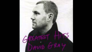 "David Gray - ""You're The World To Me"""