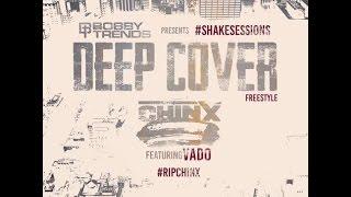 Chinx Drugz - Deep Cover Feat. Vado