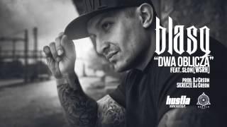 13. BLASQ feat. Słoń / WSRH - Dwa Oblicza prod. Dj Creon