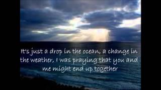 Ron Pope - A drop in the ocean (Lyrics)