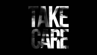 Drake - Take Care ft. Rihanna [HQ + DOWNLOAD]
