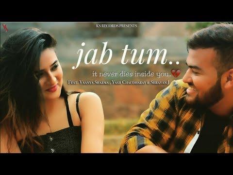 Jab Tum  Lyrics