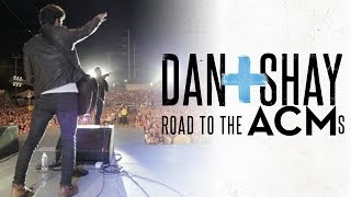 Dan + Shay - Road to the ACMs