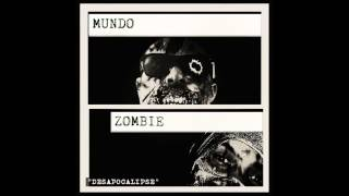Psycho (Mundo Zombie) -  Desabafo