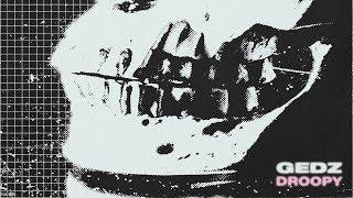 Gedz - Droopy (Instrumental)