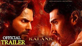 Official Trailer: Kalank Trailer Releasing || Varun Dhawan || Alia Bhatt || Sanjay Dutt || Aditya
