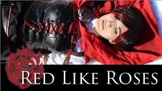 Red Like Roses [RWBY CMV]