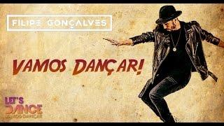 ♫ Filipe Gonçalves - Vamos Dançar