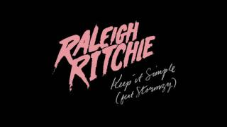 Raleigh Ritchie   Keep it Simple Audio ft  Stormzy   720p  Stormzy   720p