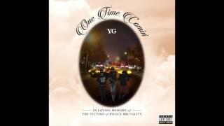YG - One Time Comin' (BASS BOOSTED)