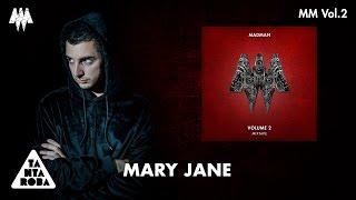 "MADMAN - ""Mary Jane""  (Prod. PK) [MM VOL. 2]"