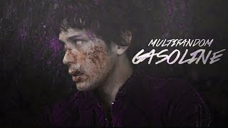 Multifandom | Gasoline