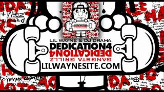 Lil Wayne - So Dedicated (DEDICATION 4)