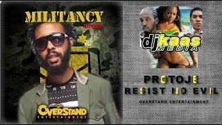Protoje - Resist Not Evil (November 2013) Militancy Riddim - Overstand Ent | Reggae