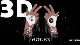 Ayo & Teo - Rolex (AUDIO IN 3D!!)