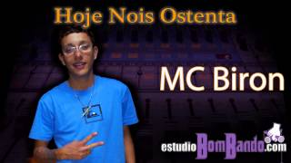 MC Biron - Hoje Nois Ostenta (DJ Cuco)
