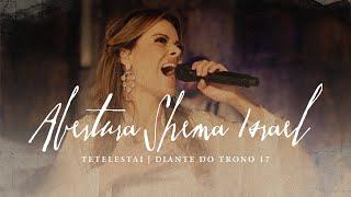 Shemá Israel | DVD Tetelestai | Diante do Trono