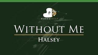 Halsey - Without Me - LOWER Key (Piano Karaoke / Sing Along)