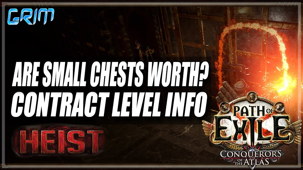 Grimro - [PoE 3.12] Are Small Chests Worth Opening? Do Heist Levels Matter!?