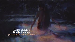 Ariana Grande - God Is A Woman (Reloaded)