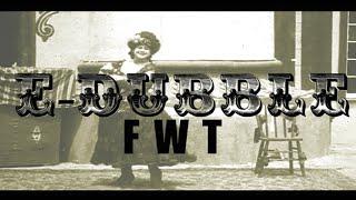 "e-dubble - ""FWT"""