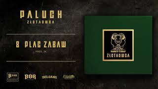 """Paluch """"Plac zabaw"""" prod. 2K"""