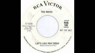 The Rokes - Let's Live For Today