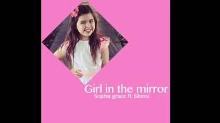 Sophia Grace- girl in the mirror ft. silentó (LYRICS)
