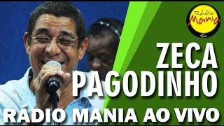 🔴 Radio Mania - Zeca Pagodinho - Não Sou Mais Disso