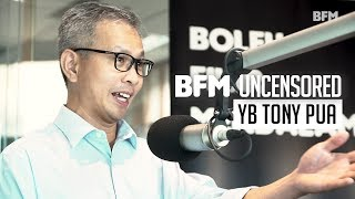 YB Tony Pua, Political Secretary, Ministry of Finance | BFM Uncensored