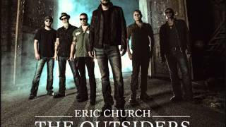 Eric Church   A Man Who Was Gonna Die Young