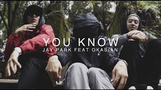 Quick Style - You Know by Jay Park feat. Okasian