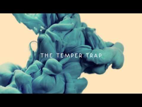 the-temper-trap-dreams-thetempertraptv