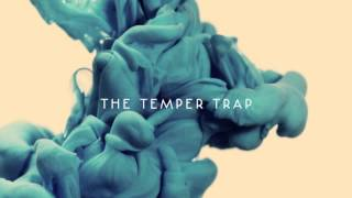 The Temper Trap - Dreams
