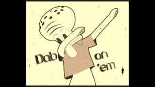SPONGEBOB REMIX ( Shout out to ZEDGE)