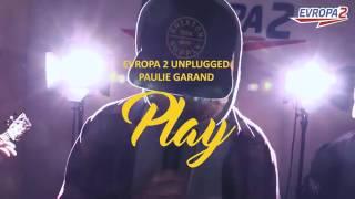 PAULIE GARAND - Play (E2 UNPLUGGED)
