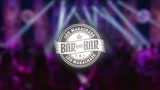 """Teaser """"DVD Léo Magalhães (De Bar em Bar)"""