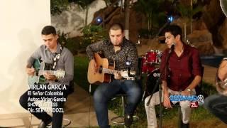 Virlan Garcia - Señor Colombia (En Vivo 2016)