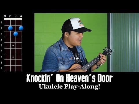 Comment jouer Knockin' on Heaven's Door de Bob Dylan au ukulélé