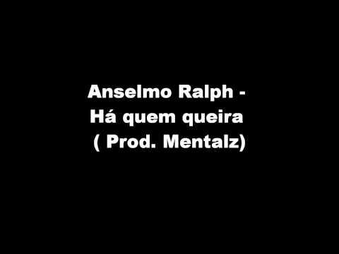 anselmo-ralph-ha-quem-queira-mentalz-remix-mentalzzgpk