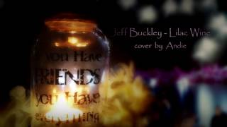 [B-Day Project] JEFF BUCKLEY – LILAC WINE [cover by Andie]