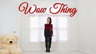 슬기(SEULGI)X신비(여자친구)X청하X소연 'Wow Thing' Lisa Rhee Dance Cover