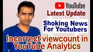 Youtube Today News - Incorrect Views count in YouTube Analytics -