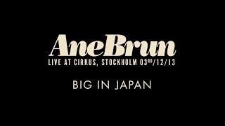 "Ane Brun ""Big In Japan - Live"""