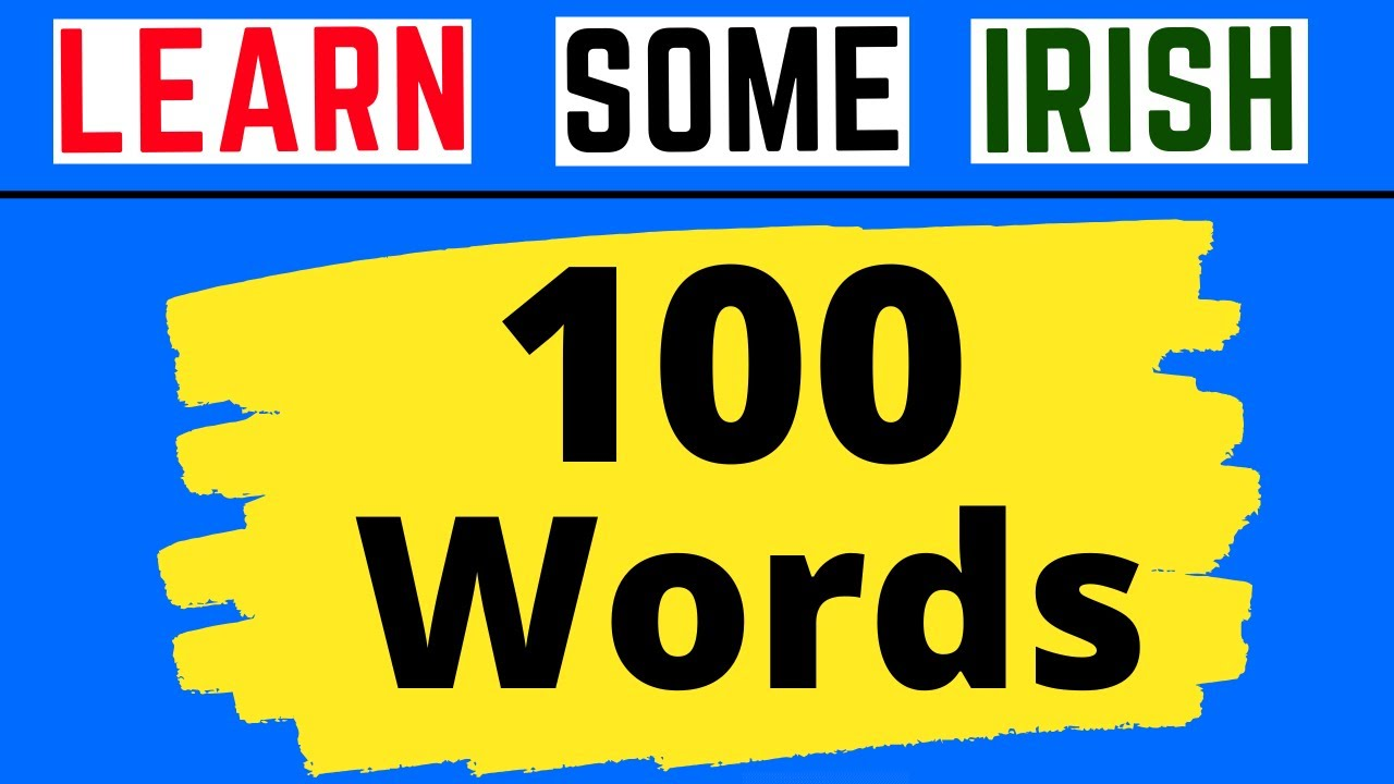100 Irish Words In Under 5 Minutes
