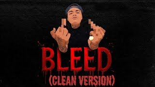 Bleed (CLEAN BEST VERSION) - Young M.A