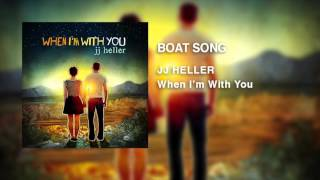 JJ Heller - Boat Song (Official Audio Video)