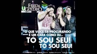 Fred e Gustavo   Tó Sou Seu Part  Wesley Safadão Oficial DVD 2014
