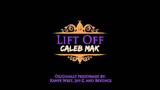 "Kanye West & Jay Z - ""Lift Off"" (Acoustic Cover) [by Caleb Mak]"